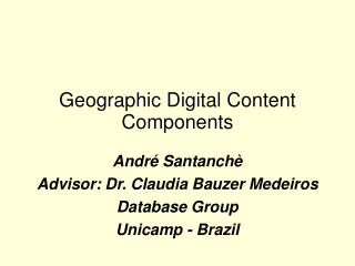 Geographic Digital Content Components