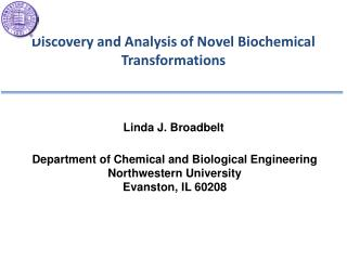 Discovery and Analysis of Novel Biochemical Transformations
