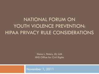 National Forum on  youth violence prevention: HIPAA Privacy Rule considerations