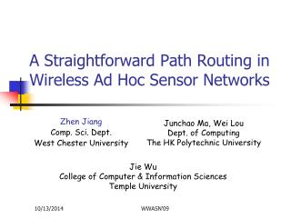 A Straightforward Path Routing in Wireless Ad Hoc Sensor Networks