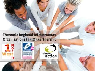 Thematic Regional Infrastructure Organisations (TRIO) Partnership