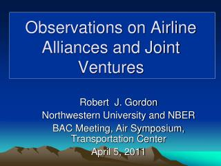 Observations on Airline Alliances and Joint Ventures