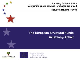 The European Structural Funds  in Saxony-Anhalt