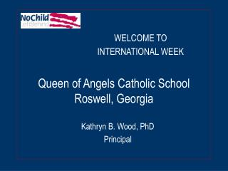 Queen of Angels Catholic School Roswell, Georgia