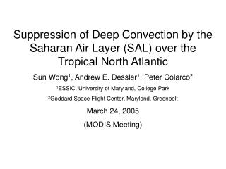 Suppression of Deep Convection by the Saharan Air Layer (SAL) over the Tropical North Atlantic