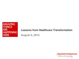Lessons from Healthcare Transformation
