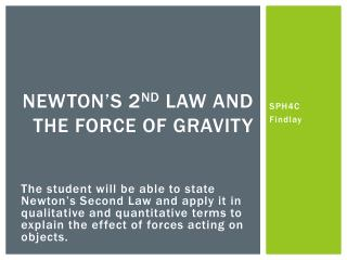 Newton's 2 nd  Law and the Force of Gravity