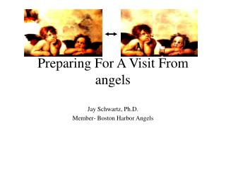 Preparing For A Visit From angels