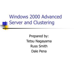 Windows 2000 Advanced Server and Clustering