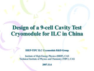 Design of a 9-cell Cavity Test Cryomodule for ILC in China