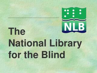 The National Library for the Blind