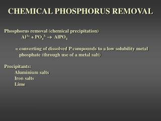 CHEMICAL PHOSPHORUS REMOVAL
