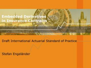 Embedded Derivatives in Insurance Contracts
