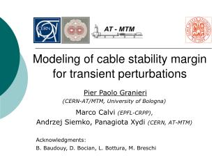 Modeling of cable stability margin for transient perturbations