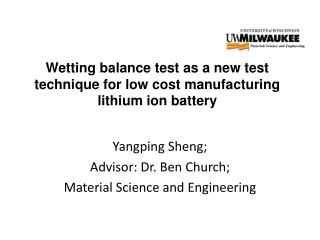 Wetting balance test as a new test technique for low cost manufacturing lithium ion battery