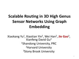 Scalable Routing in 3D High Genus Sensor Networks Using Graph Embedding