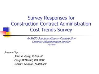 Survey Responses for  Construction Contract Administration Cost Trends Survey