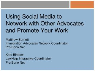 Using Social Media to Network with Other Advocates and Promote Your Work
