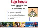 The New Trespass Act in British Columbia In Force January 27, 2005