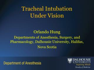 Tracheal Intubation  Under Vision