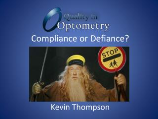 Compliance or Defiance?
