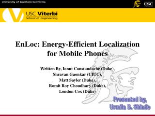 EnLoc: Energy-Efficient Localization for Mobile Phones