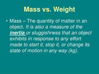 Mass vs. Weight