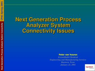 Next Generation Process Analyzer System Connectivity Issues