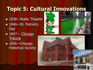 Topic 5: Cultural Innovations