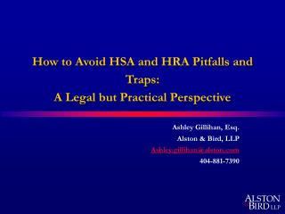 How to Avoid HSA and HRA Pitfalls and Traps:  A Legal but Practical Perspective