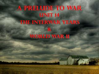 A Prelude to War