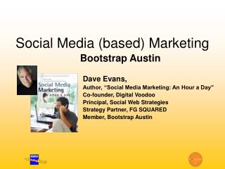 Social Media (based) Marketing