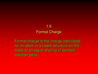 1.6 Formal Charge