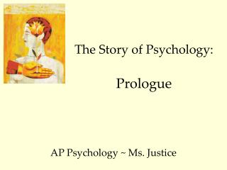 The Story of Psychology: Prologue
