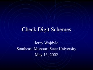 Check Digit Schemes