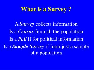 What is a Survey ?