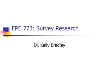 EPE 773: Survey Research