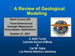 A Review of Geological Modeling