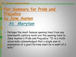 Plot Summary for  Pride and Prejudice by Jane Austen At   Meryton