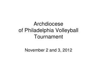 Archdiocese of Philadelphia Volleyball Tournament