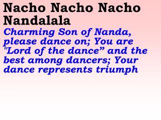 Nandalala Nandalala O Beloved and endearing Child of Nanda