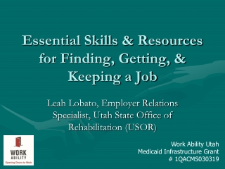 Essential Skills & Resources for Finding, Getting, & Keeping a Job