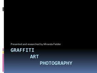 Graffiti art Photography