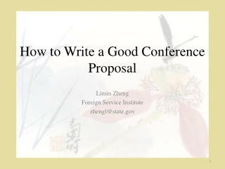 How to Write a Good Conference Proposal