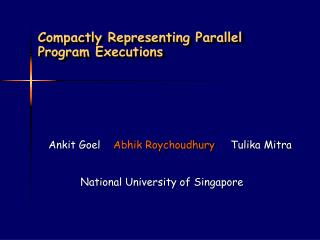 Compactly Representing Parallel Program Executions