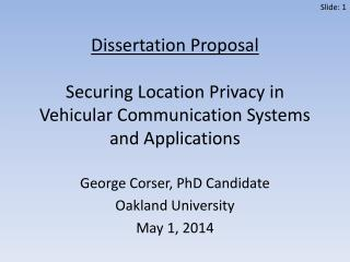 George Corser, PhD Candidate Oakland University May 1, 2014