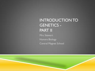 Introduction to genetics - Part II