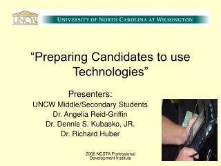 """Preparing Candidates to use Technologies"""