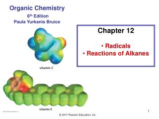 Chapter 12  Radicals  Reactions of Alkanes