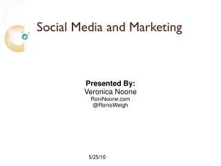 Social Media and Marketing